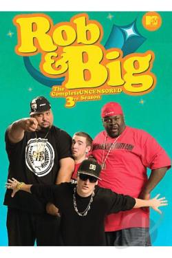 Rob & Big - The Complete Third Season DVD Cover Art