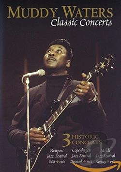 Muddy Waters - Classic Concerts DVD Cover Art