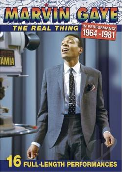 Marvin Gaye - Real Thing in Performance 1964 - 1981 DVD Cover Art