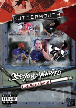 Guttermouth - Beyond Warped: Live Music Series DVD Cover Art