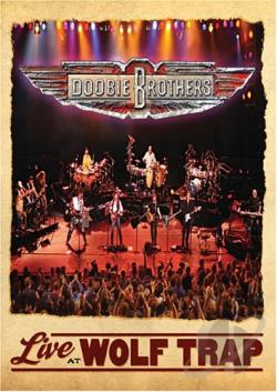 Doobie Brothers - Live at Wolf Trap DVD Cover Art