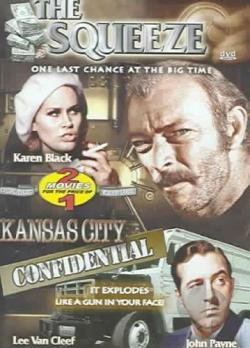 Squeeze/Kansas City Confidential DVD Cover Art