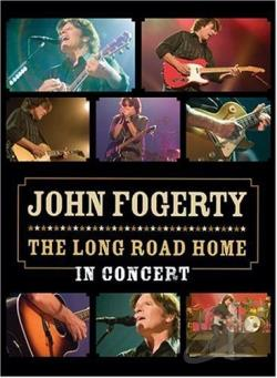 John Fogerty - The Long Road Home In Concert DVD Cover Art