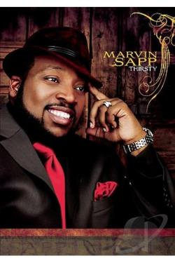Marvin Sapp - Thirsty DVD Cover Art