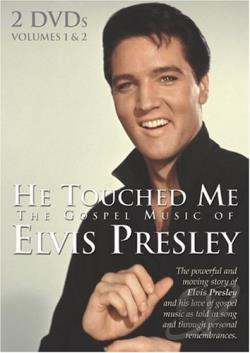 Elvis Presley - He Touched Me: The Gospel Music of DVD Cover Art