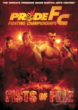 PRIDE Fighting Championships - Fists of Fire DVD Cover Art