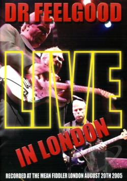 Dr. Feelgood - Live in London DVD Cover Art