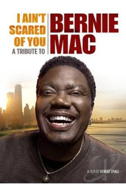 I Ain't Scared of You: A Tribute to Bernie Mac DVD Cover Art