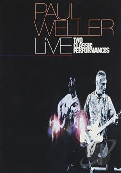 Paul Weller - Two Classic Performances DVD Cover Art