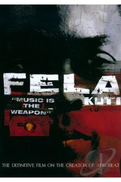 Fela Kuti - Music Is the Weapon DVD Cover Art