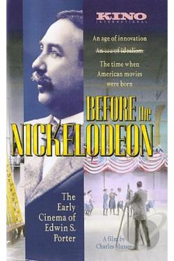 Before the Nickelodeon: The Early Cinema of Edwin S. Porter DVD Cover Art
