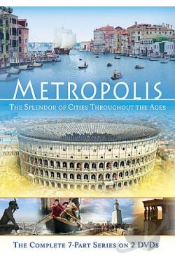 Metropolis - The Splendor of Cities Throughout the Ages DVD Cover Art