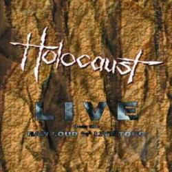 Holocaust - Raw: Loud N Live Tour DVD Cover Art