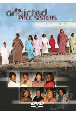 Anointed Pace Sisters - Return DVD Cover Art