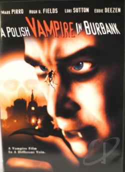 Polish Vampire In Burbank DVD Cover Art