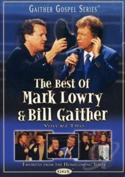 Best of Mark Lowry & Bill Gaither, Volume 2 DVD Cover Art