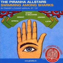 Piranha's World 1987-2002: Swimming Among Sharks CD Cover Art