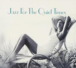 Jazz for the Quiet Times CD Cover Art