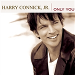 Connick, Harry Jr. - Only You CD Cover Art