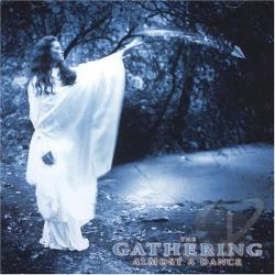 Gathering - Almost a Dance CD Cover Art