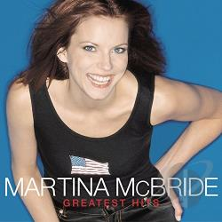 Mcbride, Martina - Greatest Hits CD Cover Art