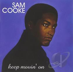 Cooke, Sam - Keep Movin On CD Cover Art