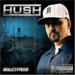 Hush - Bulletproof CD Cover Art