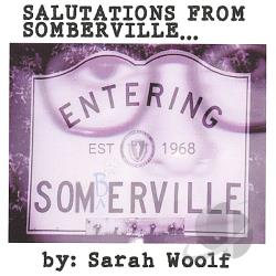 Woolf, Sarah - Salutations from Somberville CD Cover Art