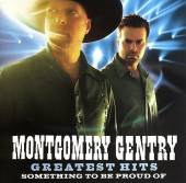 Montgomery Gentry - Greatest Hits: Something To Be Proud Of CD Cover Art
