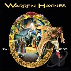 Haynes, Warren - Tales of Ordinary Madness LP Cover Art