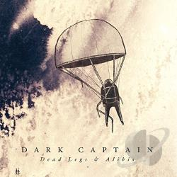 Captain, Dark - Dead Legs & Alibis CD Cover Art