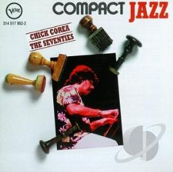 Corea, Chick - Compact Jazz - The Seventies CD Cover Art