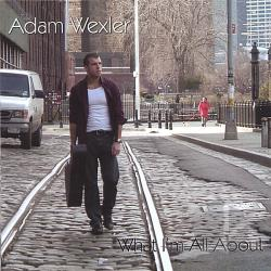Wexler, Adam - What I'm All About CD Cover Art