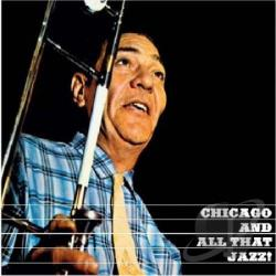 Teagarden, Jack - Chicago and All That Jazz!/The Dixie Sound of Jack Teagarden CD Cover Art
