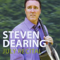 Dearing, Steven - July Recital CD Cover Art
