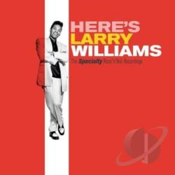 Williams, Larry - Here's Larry Williams: The Specialty Rock'n'Roll Recordings CD Cover Art