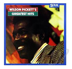 Pickett, Wilson - Wilson Pickett's Greatest Hits CD Cover Art