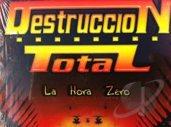 Destruccion Total-La Hora Zero CD Cover Art