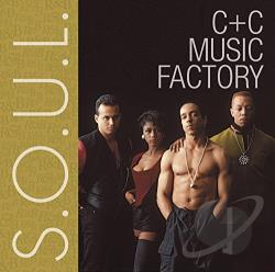 C+C Music Factory - S.O.U.L. CD Cover Art