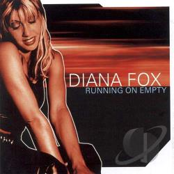 Fox, Diana - Running On Empty CD Cover Art