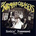 Turnpike Cruisers - Rockin' Possessed 1984-1986 CD Cover Art