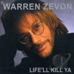 Zevon, Warren - Life'll Kill Ya CD Cover Art