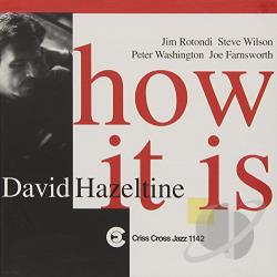 Hazeltine, David - How It Is CD Cover Art