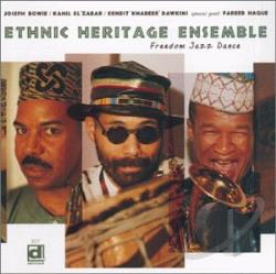 Ethnic Heritage Ensemble - Freedom Jazz Dance CD Cover Art