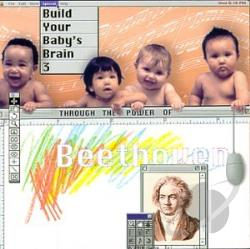 Classical Kids - Beethoven: Build Your Baby's Brain 3 CD Cover Art