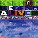 Johnson, Wayne - Keeping The Dream Alive CD Cover Art