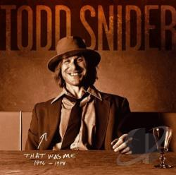 Snider, Todd - That Was Me: The Best of Todd Snider 1994-1998 CD Cover Art