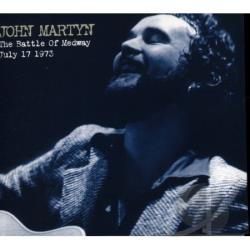 Martyn, John - Battle of Medway: July 17, 1973 CD Cover Art