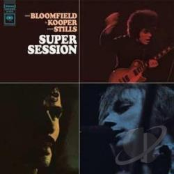 Bloomfield, Mike / Bloomfield-Kooper-Stills / Kooper, Al / Stills, Stephen - Super Session LP Cover Art