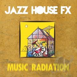 Jazz house fx music radiation cd album for Jazzy house music
